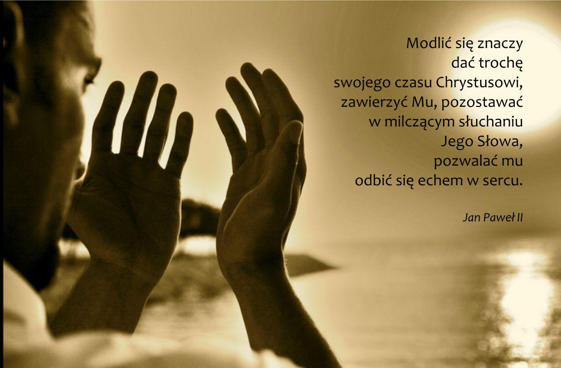 Modlić się znaczy...